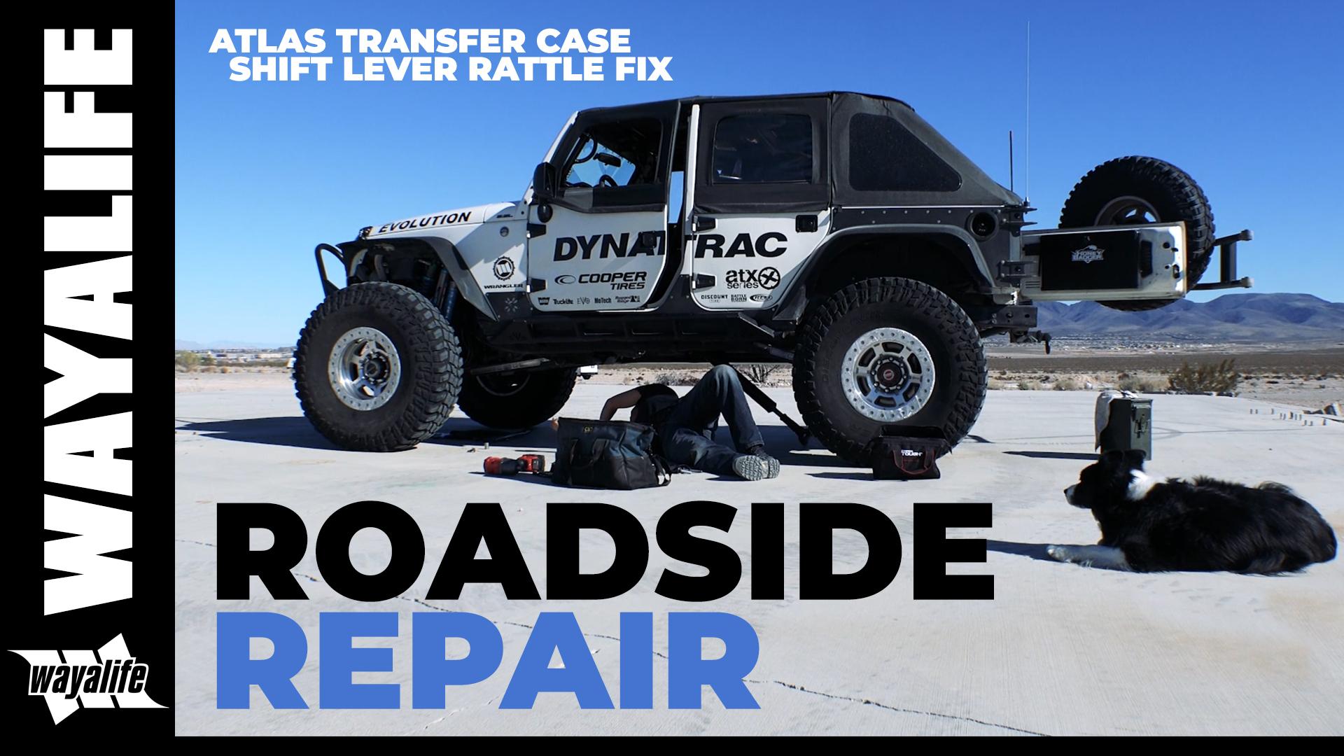 ROADSIDE REPAIR – How to FIX an Atlas Shift Lever Rattle